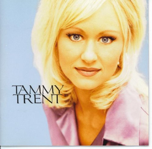 Tammy Trent You Have My Heart