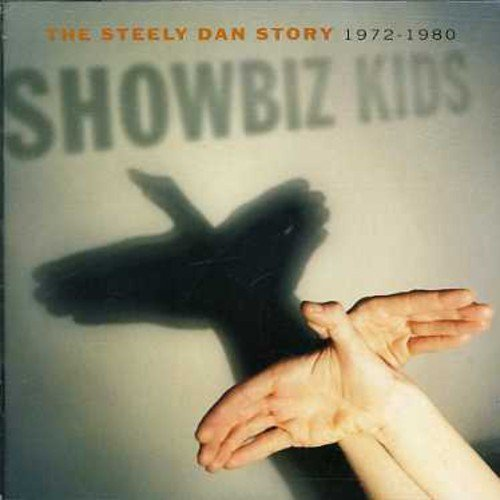Steely Dan Showbiz Kids The Steely Dan Import Gbr