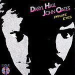 Hall & Oates Private Eyes Private Eyes