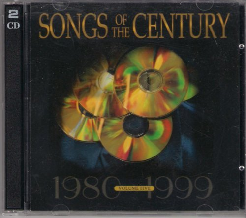 Songs Of The Century Volume Five 1980 1999 2 CD 2 CD