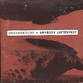 Queensryche Anybody Listening?
