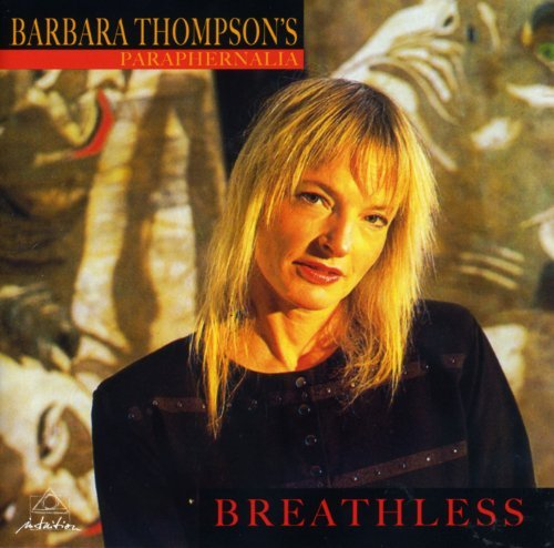Barbara Thompson's Paraphernalia Breathless