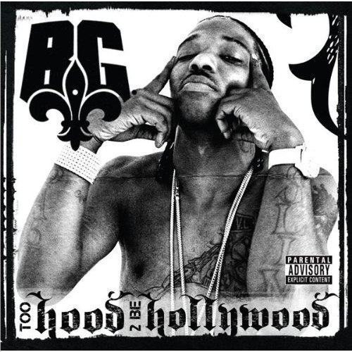 Bg Too Hood 2 Be Hollywood Koc566 5563 Koc