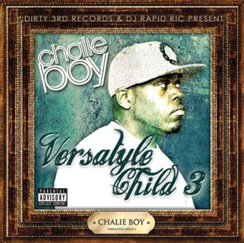 Chalie Boy Versatyle Child 3 Explicit Version