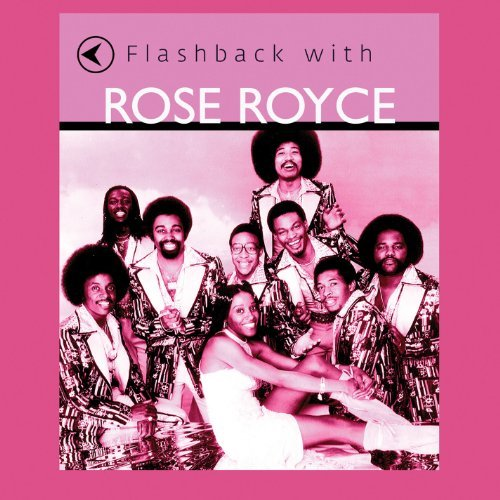Rose Royce Flashback With Rose Royce