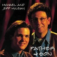 Michael Mclean Jeff Mclean Father & Son