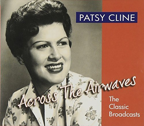 Patsy Cline Across The Airwaves