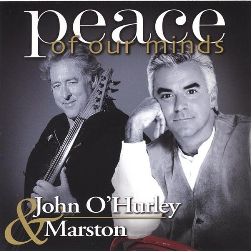 John & Marston O'hurley Peace Of Our Minds