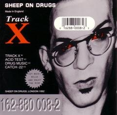 Sheep On Drugs Track X