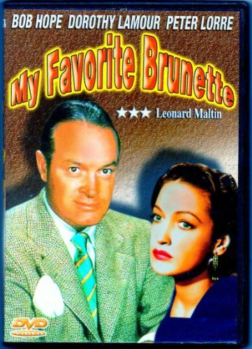 My Favorite Brunette (1947) Hope Lamour Lorre Chaney Hoyt