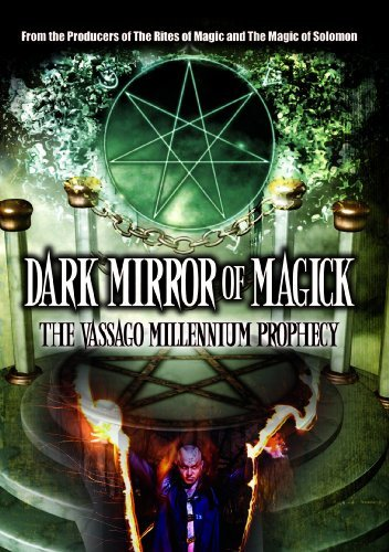 Dark Mirror Of Magick The Vas Dark Mirror Of Magick The Vas Nr