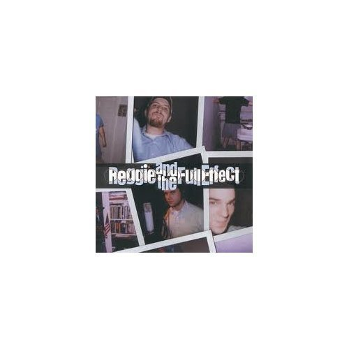 Reggie & The Full Effect Greatest Hits 84 87 Aka Get Up Kids