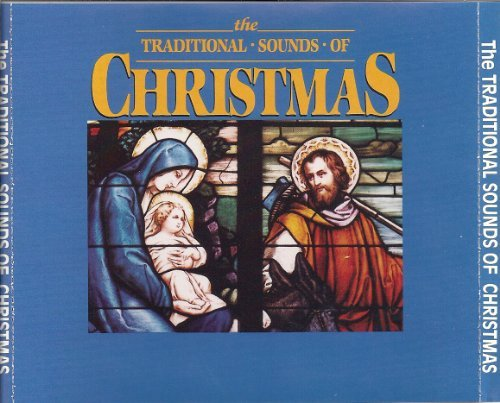 The Traditional Sounds Of Christmas