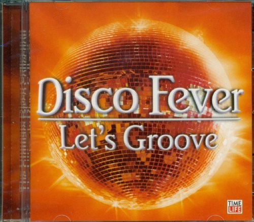 Various Artists Disco Fever Let's Groove (time Life Music)