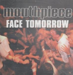 Mouthpiece Face Tomorrow