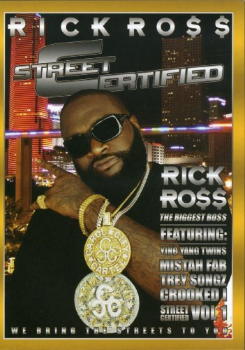 Rick Ross Street Certified