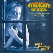Syndicate Of Soul Who's Snakin Who?