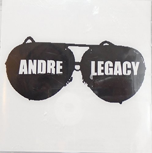 Andre Legacy Self Titled
