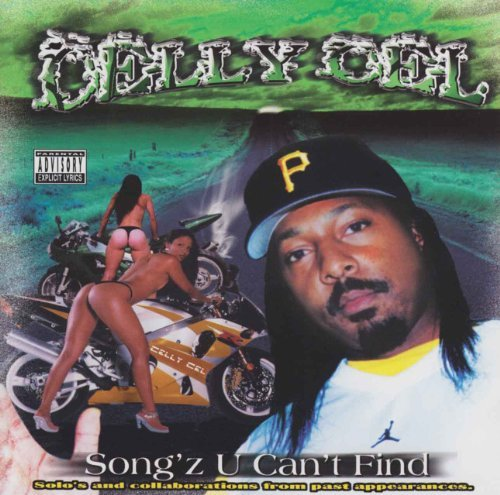 Celly Cel Songz U Can't Find Explicit Version Feat. C Bo E 40 B Legit Floyd