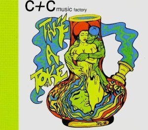 C & C Music Factory Take A Toke The Remix