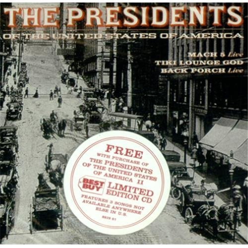 Presidents Of The United States Of America 3 Song Bonus