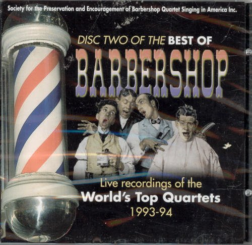 The Best Of Barbershop Disc 2 (1993 94)