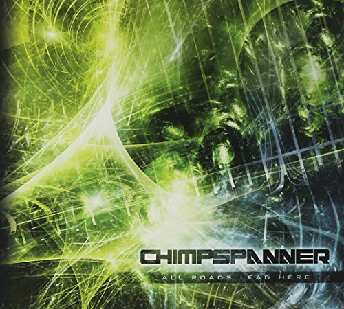Chimp Spanner All Roads Lead Here