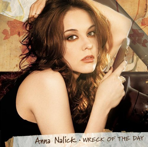 Anna Nalick Wreck Of The Day Revised Packaging Incl. Bonus Tracks