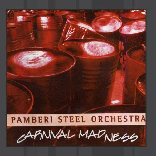 Pamberi Steel Orchestra Carnival Madness