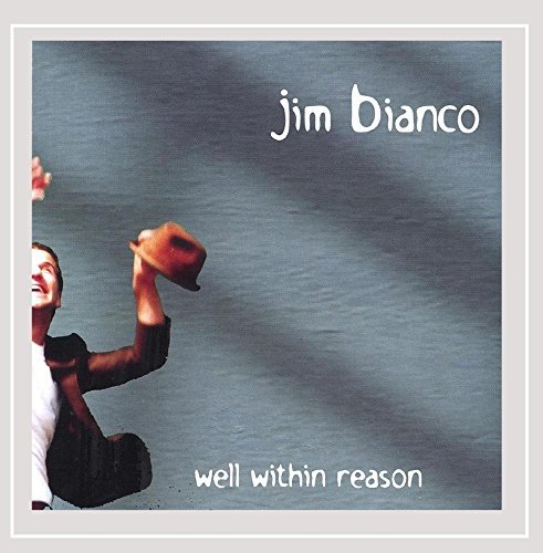 Bianco Jim Well Within Reason