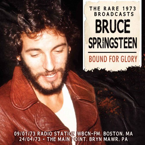 Bruce Springsteen Bound For Glory Import Gbr