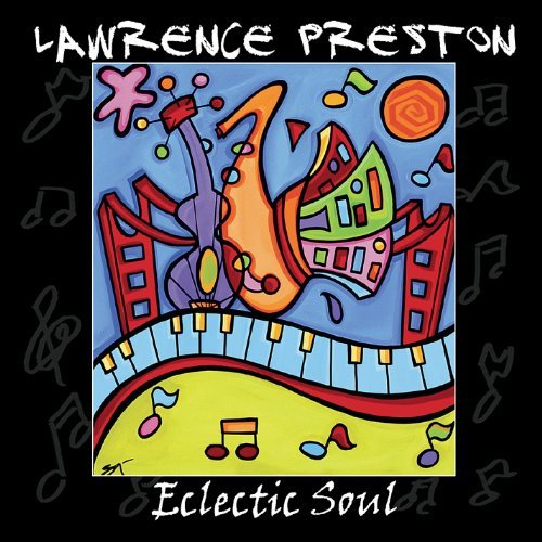 Lawrence Preston Eclectic Soul