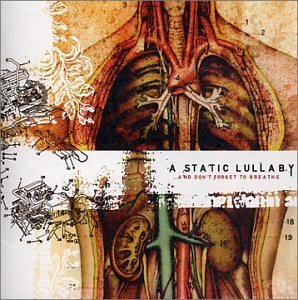 Static Lullaby And Don't Forget To Breathe