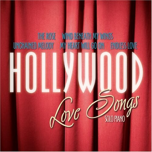 Hollywood Love Songs Hollywood Love Songs