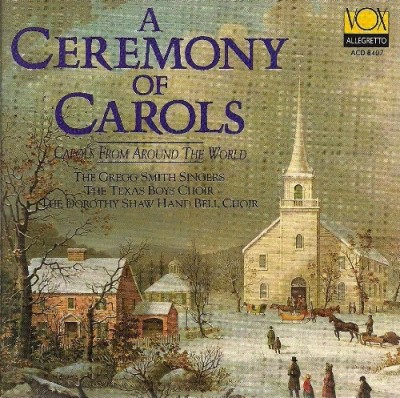 Ceremony Of Carols Ceremony Of Carols