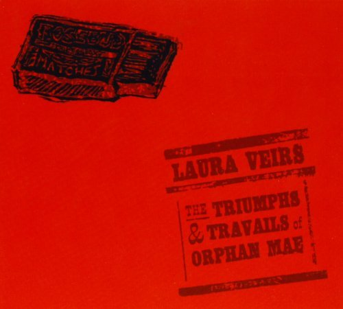 Laura Veirs Triumphs & Travails Of Orphan