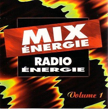 Various Mix Energie Radio Energie (volume 1)