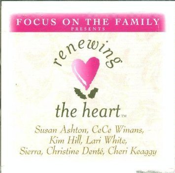 Focus On The Family Presents Renewing The Heart