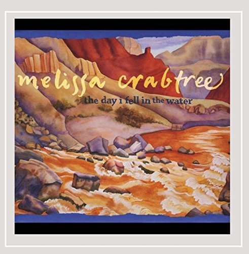 Crabtree Melissa Day I Fell In The Water
