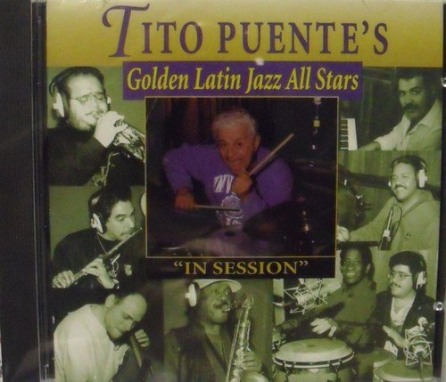 Tito Puente Golden Latin Jazz All Stars