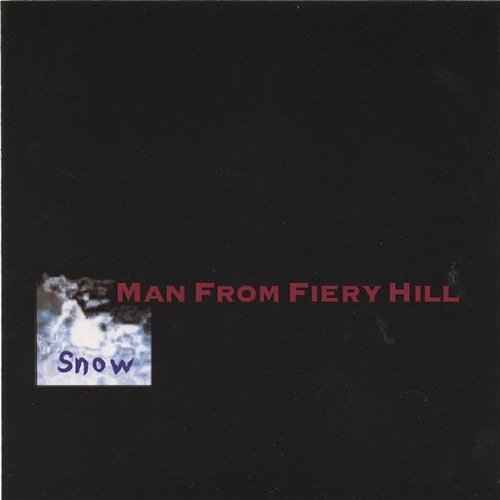 Man From Fiery Hill Snow