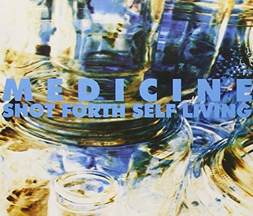 Medicine Shot Forth Self Living 2 CD