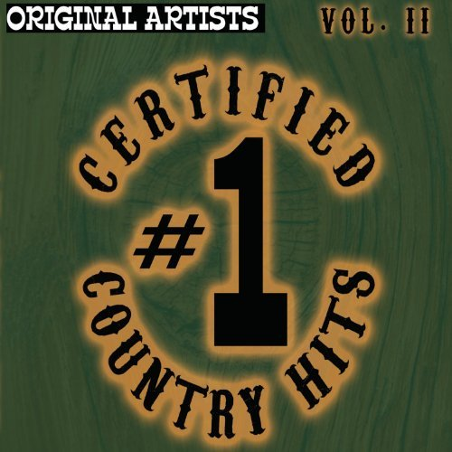 Certified #1 Country Hits Vol. 2 Certified #1 Country Hi 3 CD