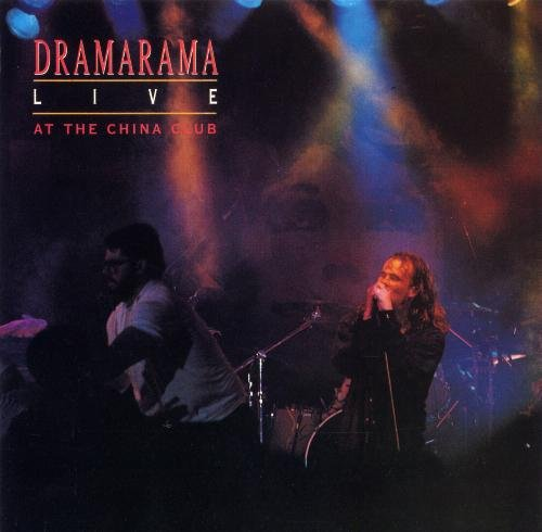 Dramarama Live At The China Club