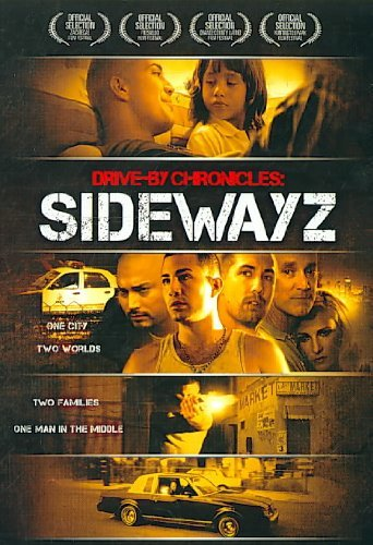 Drive By Chronicles Sidewayz