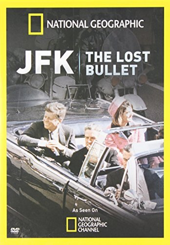 Jfk The Lost Bullet National Geographic Nr