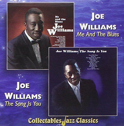 Joe Williams Me & The Blues Song Is You 2 On 1
