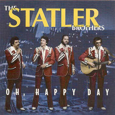 Statler Brothers Oh Happy Day