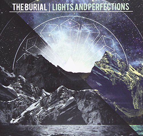 Burial Lights & Perfections