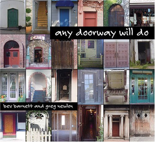 Barnett Newlon Any Doorway Will Do